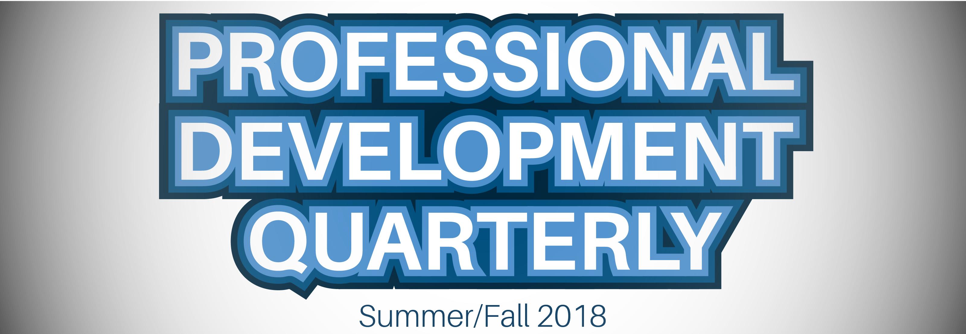 PD Summer Fall Quarterly
