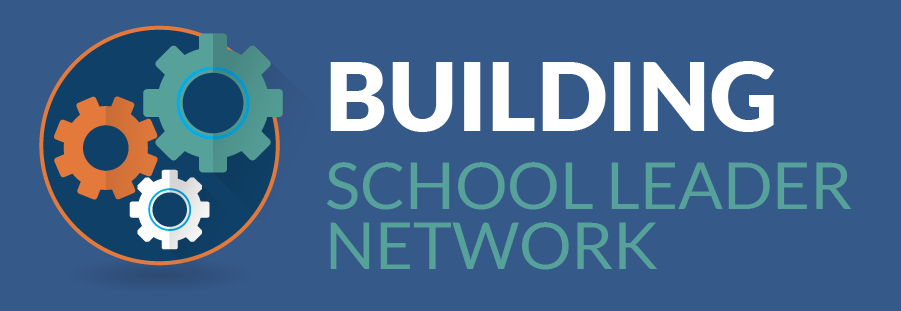Building School Leader Network